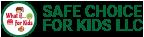 Safe Choice for Kids, LLC